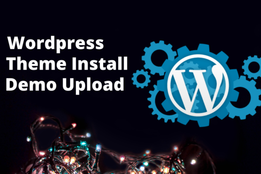 do Themeforest WordPress theme installation, demo upload, theme customization
