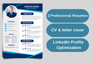 I will design 3 professional resumes, CV and cover letters and optimize your LinkedIn profile