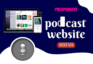 I will create a 3 pages modern and responsive podcast website for you