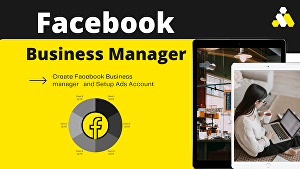 I will create facebook business manager and  setup  ads account
