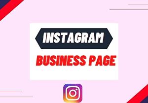 I will create instagram business page and design post