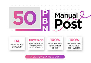 I will get perfect 50 pbn posts with high pa da all com domains