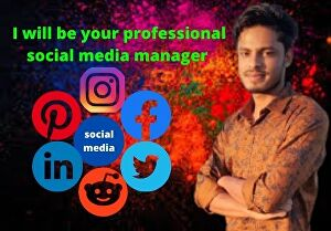 I will be your professional social media manager for 7 days