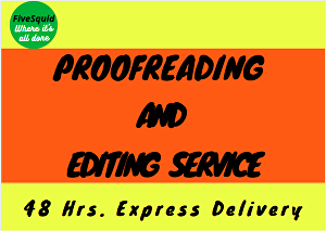 I will proofread and edit any English content up to 10000 words