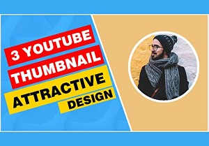 I will design 3 professional YouTube thumbnails in 24 hours