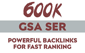 I will provide 600k GSA SER Verified Backlinks For Link Boost