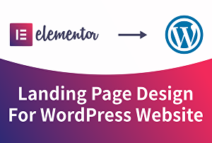 I will design a landing page for a WordPress website using Elementor