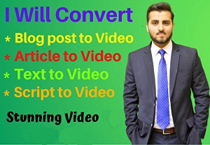 I will convert article to video, blog post to video with voiceover