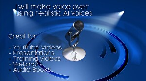 I will make voice over using realistic AI technology