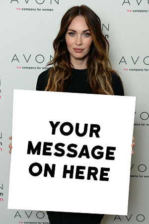 I will make Megan Fox hold your sign