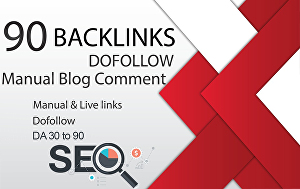 I will do 90 do-follow manual blog comment with high DA 30 to 90