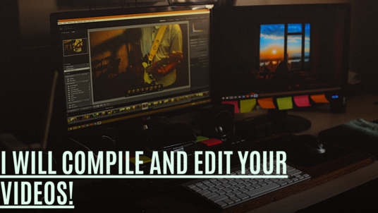 Compile and Edit Your Video