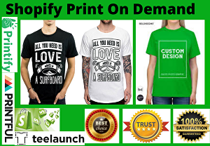 I will do Shopify Print On Demand Store, Shopify Dropshipping Website , Printful and Printify