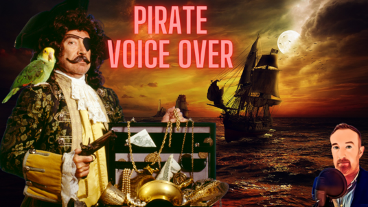 Voice over 50 words as a brilliant Pirate in 24 hours