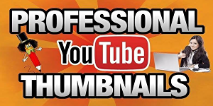 I will Create create YouTube thumbnails of your YouTube videos
