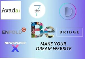 I will customize avada, divi, betheme, the7, bridge, enfold, uncode, newspaper wordpress theme