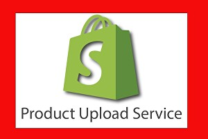 I will upload product on your shopify store