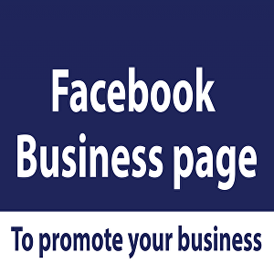 I will create a Facebook business page for you