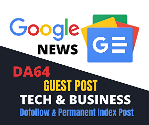 I will Give You High Quality Google News Approved Dofollow Guest Post Backlinks