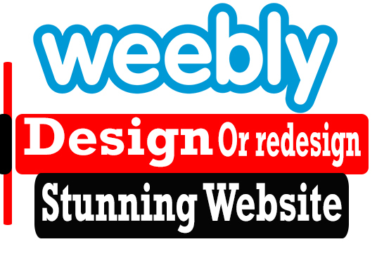 Design, redesign a professional Weebly website for you