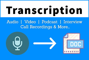 I will transcribe 30 minutes of audio or video