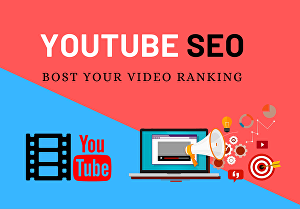 I will Do best youtube video SEO optimization for improving video ranking