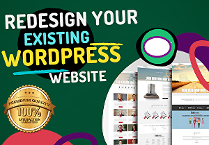 I will redesign your existing wordpress website