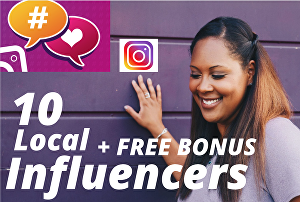 I will find 10 Best Instagram influencers Local and International for your Niche your Brand + FRE