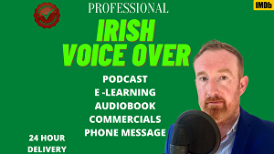 I will voice over 50 words in any most Irish accents in 24 hours