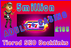 I will Submit 5million Tiered, SEO Ultra-Safe Adult or Casino GSA SER Backlinks
