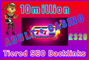 I will Submit 10million Tiered, SEO Ultra-Safe Adult or Casino GSA SER Backlinks
