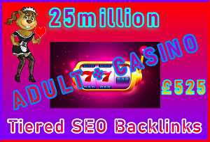 I will Submit 25million Tiered, SEO Ultra-Safe Adult or Casino GSA SER Backlinks