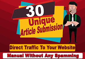 I will provide 30 unique article submission with high quality da pa backlinks