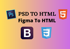I will convert PSD to HTML ,Figma to HTML responsive
