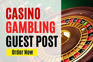 I will Give you Guest Post on My Casino Blog