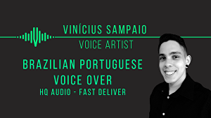 I will record a high quality brazilian portuguese voice over today