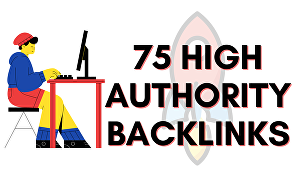 I will create 75 high Authority powerful Backlinks to boost your rank