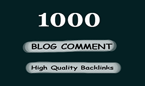 I will d0 1000 high quality dofollow blog comment backlinks