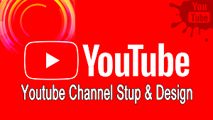 I will create and design youtube channel with all basic necessaries