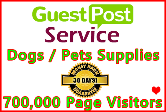 Publish 2x Pets Blog Guest Posts on Our 2 Dogs Supplies Superstores