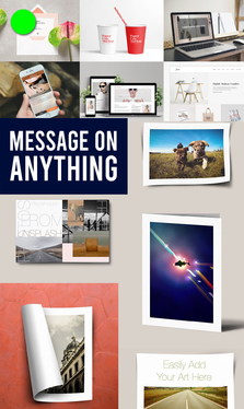 put your logo, photo or message on anything