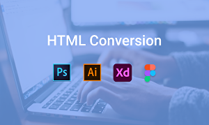I will convert PSD to HTML, figma to HTML, Xd to HTML Responsive Website Design