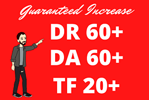 I will increase Ahrefs DR 50+  , Moz DA 50+ and  Trust Flow 20+