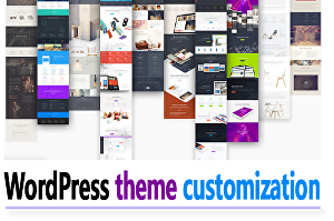 I will do WordPress and WordPress theme customization