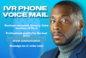 I will record an IVR or  voicemail greeting for your business.