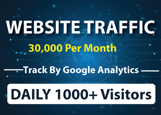 Drive Daily 30,000+ Real Traffic Worldwide for One Month