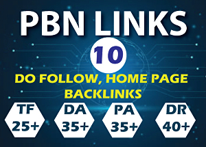 I will Do 10 High PA DA TF CF, Do Follow High Quality Home Page PBN Backlinks