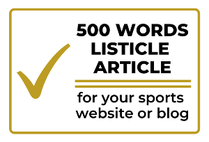 I will write a 500 word listicle article on sport