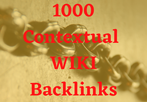 I will Submit 1000 Contextual Wiki Backlinks to your website