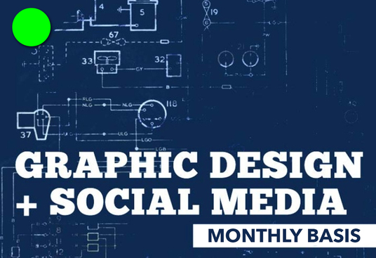 do any graphic design work as your dedicated monthly graphics designer